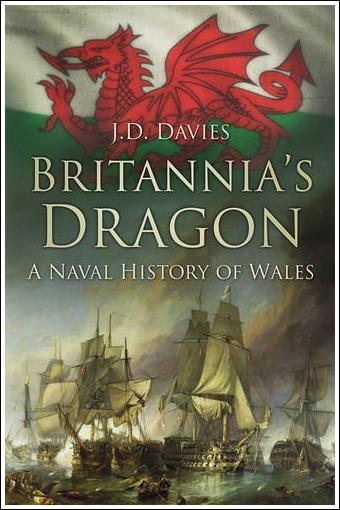 Britannia's Dragon - Wales' part in naval history